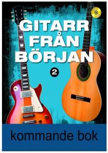 gitarr från början 2 kommande